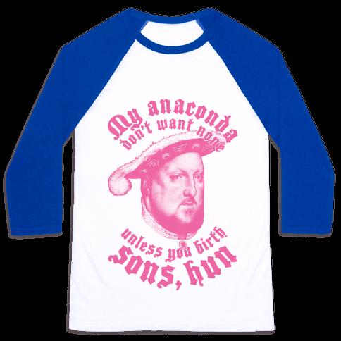 Henry VIII Anaconda Baseball Tee
