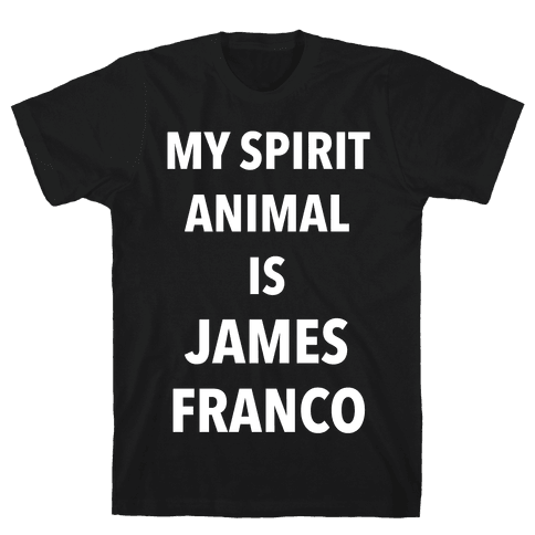 My Spirit Animal Is James Franco Mens T-Shirt