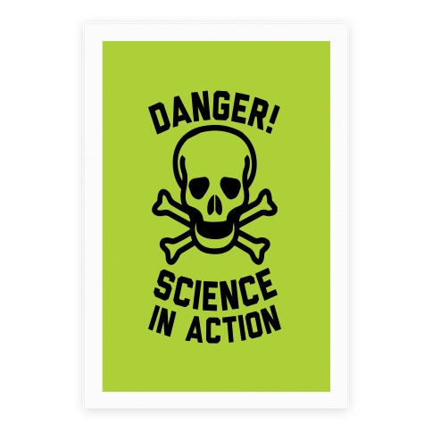Danger Science In Action Poster