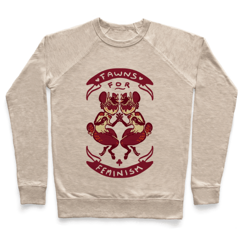 Fawns For Feminism Pullover