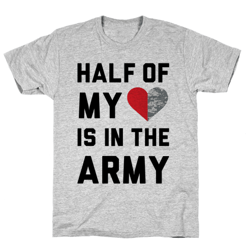 Half My Heart Is In The Army Mens T-Shirt