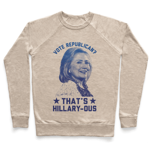 That's Hillary-ous Pullover