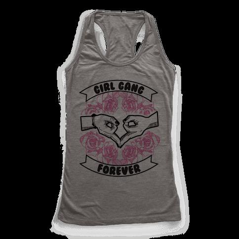 Girl Gang Forever Racerback Tank Top