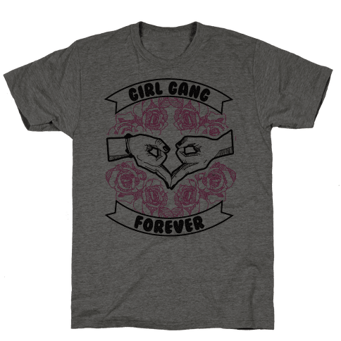 Girl Gang Forever Mens T-Shirt