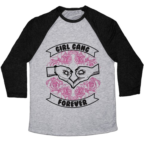 Girl Gang Forever Baseball Tee