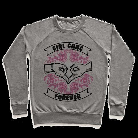 Girl Gang Forever Pullover