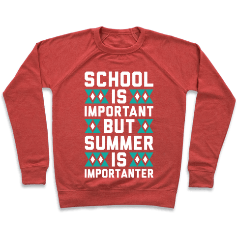 Summer Is Importanter Pullover