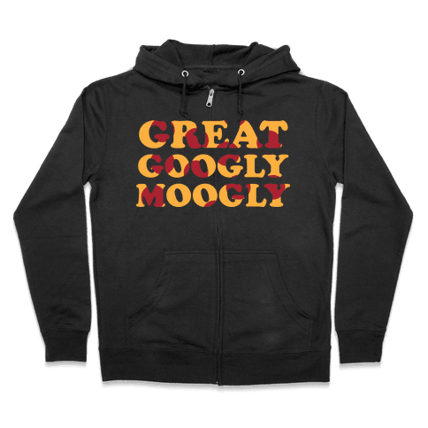 Great Googly Moogly Zip Hoodie
