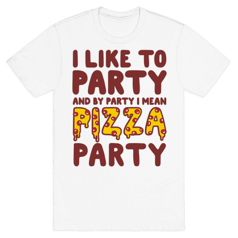 Pizza Party Mens T-Shirt