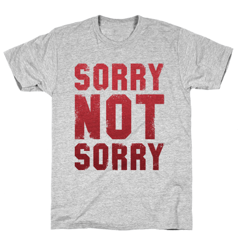 Sorry Not Sorry (Vintage) Mens T-Shirt