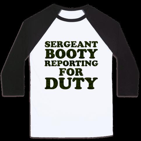 Sergeant Booty Baseball Tee