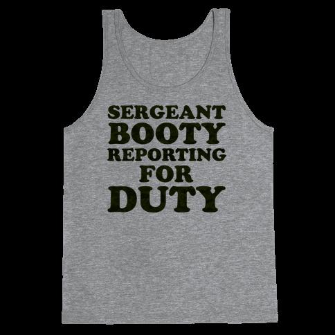 Sergeant Booty Tank Top