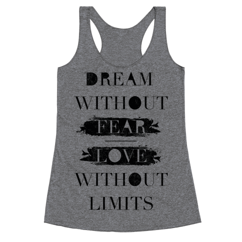 Dream Without Fear Racerback Tank Top