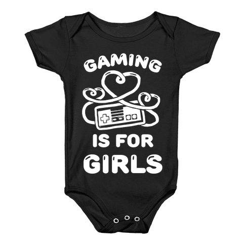Gaming Is For Girls Baby Onesy