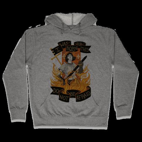 Saint Joan Of Arc Hooded Sweatshirt
