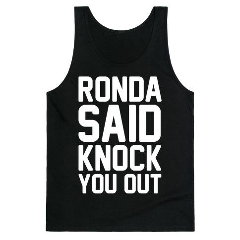 Ronda Said Knock You Out Tank Top