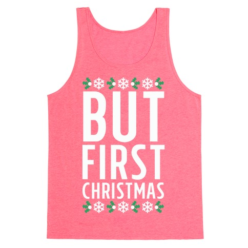 But First Christmas Tank Top
