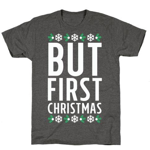 But First Christmas T-Shirt