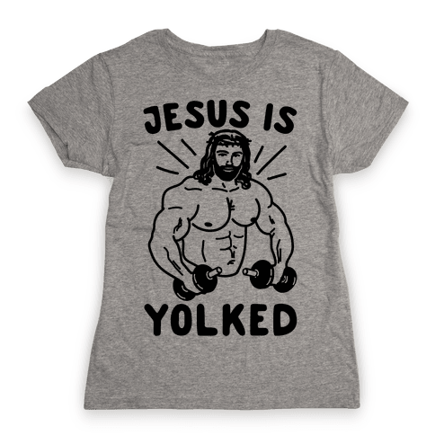 Jesus Is Yolked  Womens T-Shirt