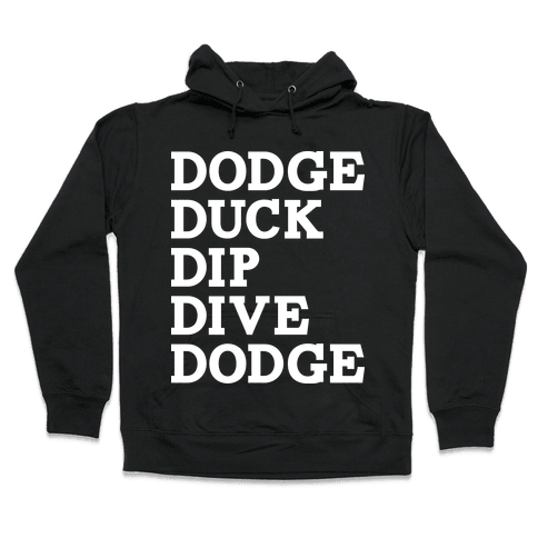 The 5 D's of Dodgeball Hooded Sweatshirt
