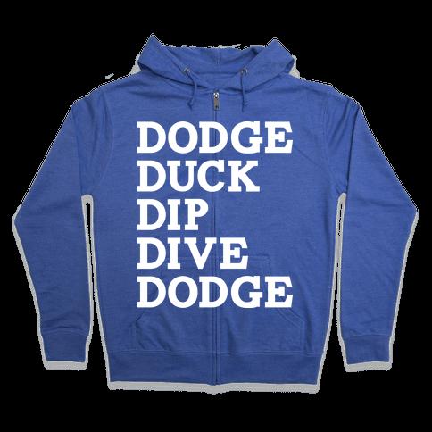 The 5 D's of Dodgeball Zip Hoodie