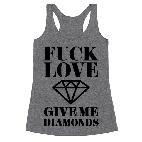 Give Me Diamonds Racerback Tank Top