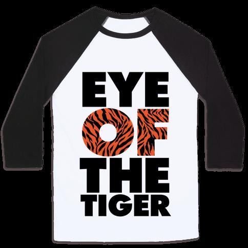 Eye Of The Tiger Baseball Tee
