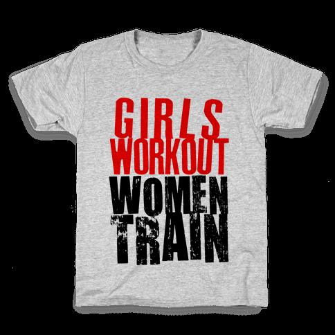 Girls Workout; Women Train Kids T-Shirt