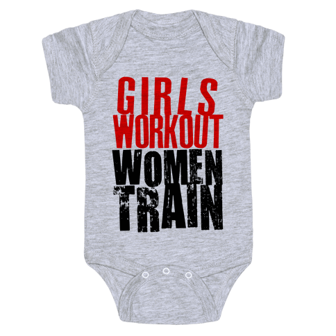 Girls Workout; Women Train Baby Onesy