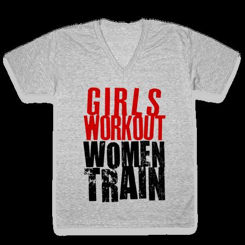Girls Workout; Women Train V-Neck Tee Shirt