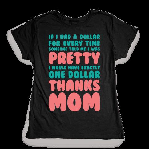 Thanks Mom Womens T-Shirt