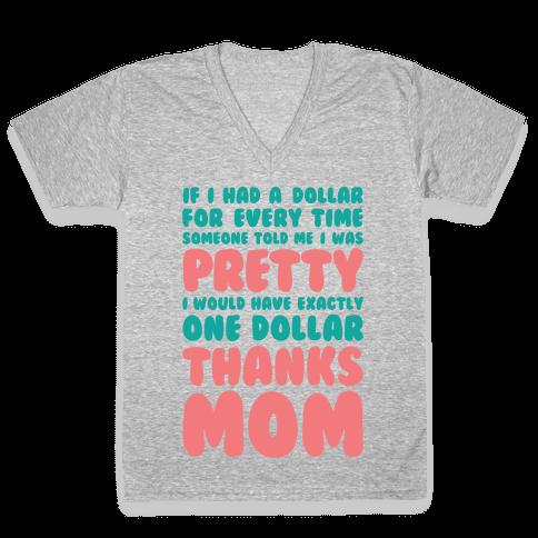 Thanks Mom V-Neck Tee Shirt