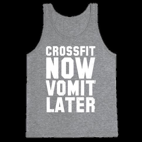 CrossFit Now Vomit Later (Dark Tank) Tank Top