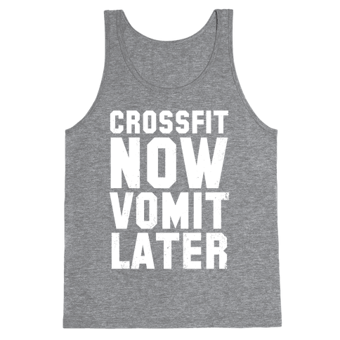 CrossFit Now Vomit Later (Dark Tank) Tank Top