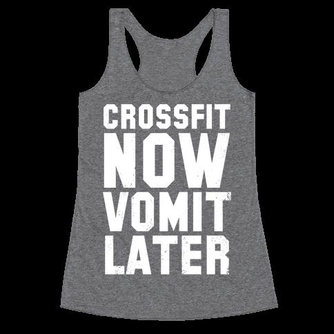 CrossFit Now Vomit Later (Dark Tank) Racerback Tank Top