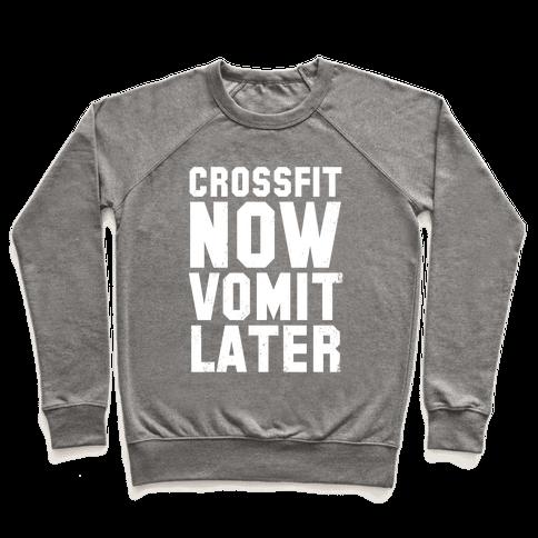 CrossFit Now Vomit Later (Dark Tank) Pullover
