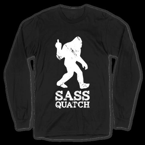 Sass Quatch Crossing Long Sleeve T-Shirt