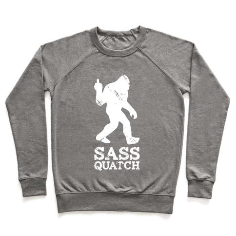 Sass Quatch Crossing Pullover