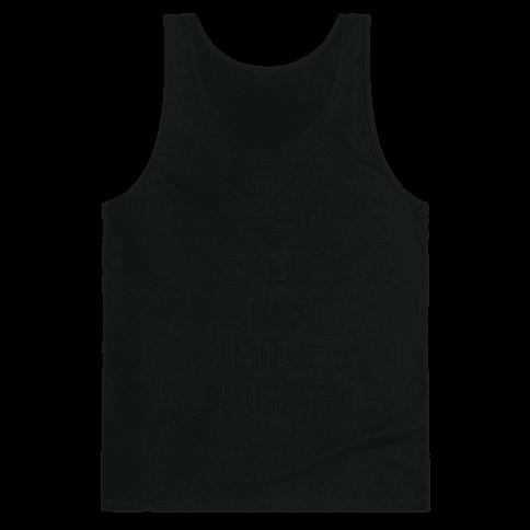 Keep Calm and Shine Bright (White) Tank Top