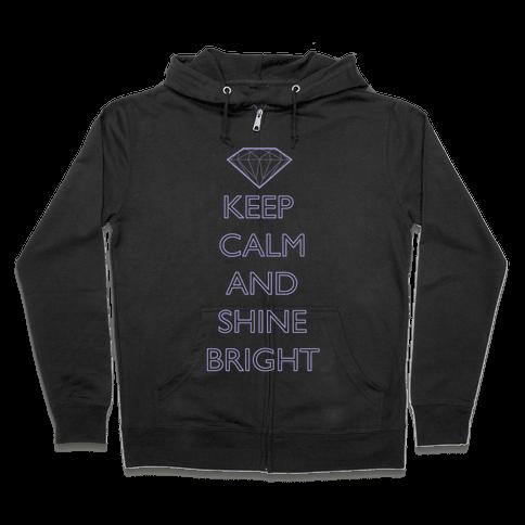 Keep Calm and Shine Bright (White) Zip Hoodie