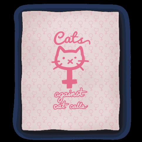 Cats Against Cat Calls Blanket