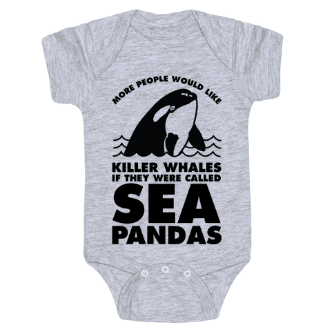 More People Would Like Killer Whales if They Were Called Sea Pandas Baby Onesy