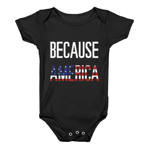 Because America Baby Onesy