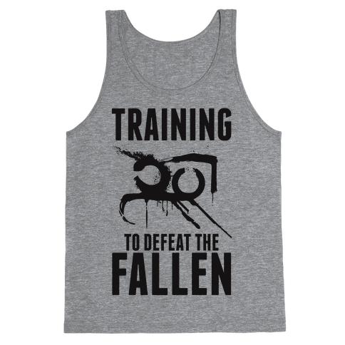 Training To Defeat The Fallen Tank Top