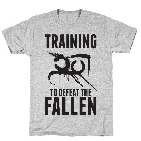 Training To Defeat The Fallen T-Shirt