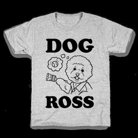 Dog Ross  Kids T-Shirt