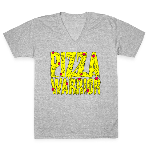 Pizza Warrior V-Neck Tee Shirt