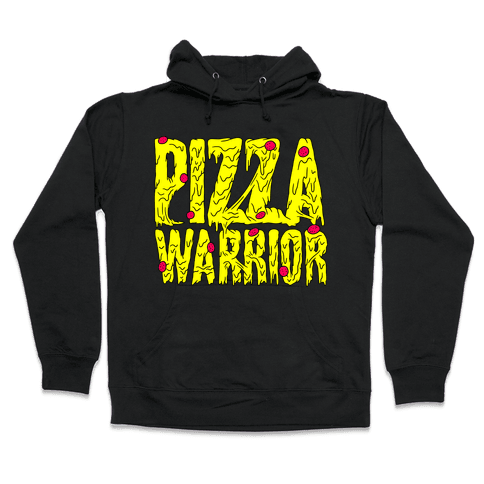 Pizza Warrior Hooded Sweatshirt