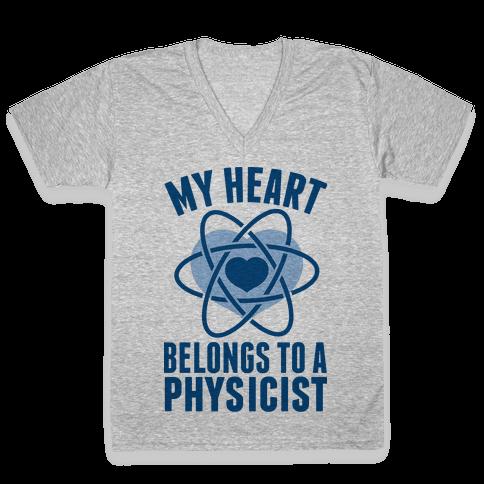 My Heart Belongs to a Physicist V-Neck Tee Shirt