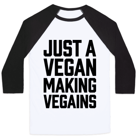 Just A Vegan Making Vegains Baseball Tee